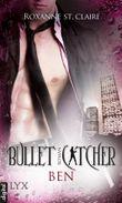 Bullet Catcher - Ben