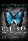 Celeste bedeutet Himmelblau