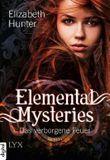 Elemental Mysteries: Das verborgene Feuer