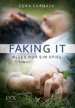 Faking it - Alles nur ein Spiel