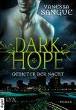 Dark Hope - Gebieter der Nacht