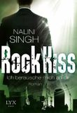 Rock Kiss - Ich berausche mich an dir