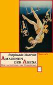 Amazonen der Arena: Zirkusartistinnen und Dompteusen (WAT)
