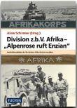 """Division z.b.V. Afrika – """"Alpenrose ruft Enzian"""""""
