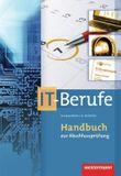 Handbuch zur Abschlussprüfung IT-Berufe
