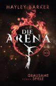Die Arena - Grausame Spiele