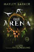 Die Arena - Letzte Entscheidung