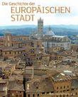 Die Geschichte Der Europaischen Stadt