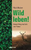 Wild leben!