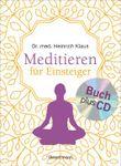 Meditieren für Einsteiger + Meditations-CD