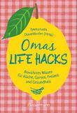 Omas Life Hacks