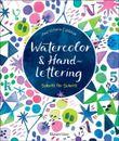 Watercolor & Handlettering. Motive aus der Tier- und Pflanzenwelt mit einfachen Schriften kombinieren