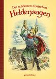 Die schönsten deutschen Heldensagen