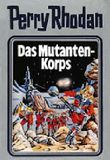 Perry Rhodan / Das Mutanten-Korps
