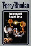 Perry Rhodan / Brennpunkt Andro-Beta