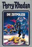 Perry Rhodan / Die Zeitpolizei