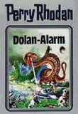 Perry Rhodan / Dolan-Alarm