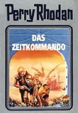 Perry Rhodan / Das Zeitkommando