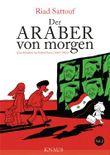 Der Araber von morgen - Eine Kindheit im Nahen Osten (1984 - 1985)