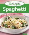 Spaghetti: Die beliebtesten Rezepte