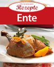 Ente: Die beliebtesten Rezepte
