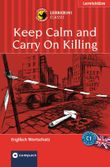 Keep Calm an Carry On Killing