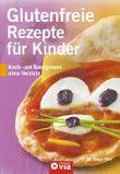 Glutenfreie Rezepte für Kinder