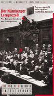 Der Nürnberger Lernprozess. Von Kriegsverbrechern und Starreportern