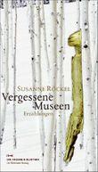 Vergessene Museen