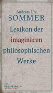 Lexikon der imaginären philosophischen Werke