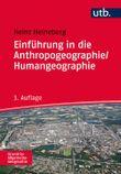 Einführung in die Anthropogeographie /Humangeographie