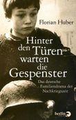 Hinter den Türen warten die Gespenster: Das deutsche Familiendrama der Nachkriegszeit