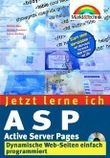 Jetzt lerne ich ASP - Active Server Pages, m. CD-ROM
