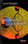 Die andere Evolution