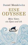 Eine Odyssee: Mein Vater, ein Epos und ich