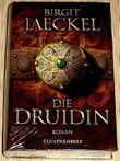 Die Druidin . Roman.