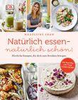 Buch in der Clean Eating und Superfood - Hilfreiche Kochbücher für eine gesunde Ernährung Liste