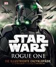 Star Wars Rogue One™ Die illustrierte Enzyklopädie
