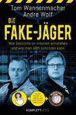 Die Fake-Jäger