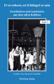 Et es scheen, en Schängel ze sain - Geschichten und Anekdoten aus dem alten Koblenz, Band 2