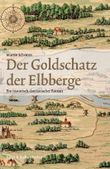 Der Goldschatz der Elbberge