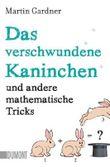 Taschenbücher / Das verschwundene Kaninchen und andere mathematische Tricks