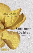 Sommertöchter: Roman