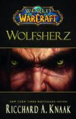 World of Warcraft: Wolfsherz