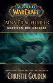 World of Warcraft: Jaina Prachtmeer - Gezeiten des Krieges