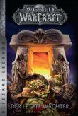 World of Warcraft: Der letzte Wächter