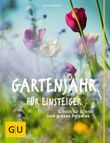Gartenjahr für Einsteiger