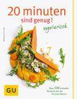 20 Minuten sind genug - vegetarisch