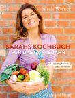 Sarahs Kochbuch für das ganze Jahr (Autorenverlag)