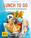 """Buch in der Ähnliche Bücher wie """"Lunch to go - 20 schnelle Rezepte zum Mitnehmen (Kochen & Verwöhnen)"""" - Wer dieses Buch mag, mag auch... Liste"""